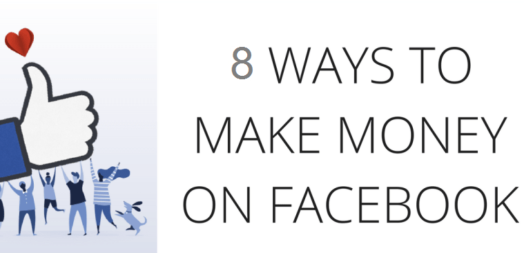8 Smart Ways To Make Money On Facebook easily