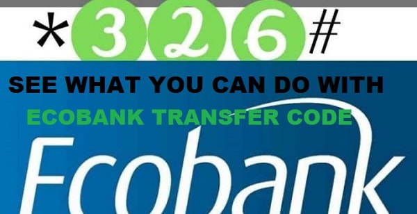 Ecobank Transfer Code: Buy Airtime and send money to Any Bank Using USSD