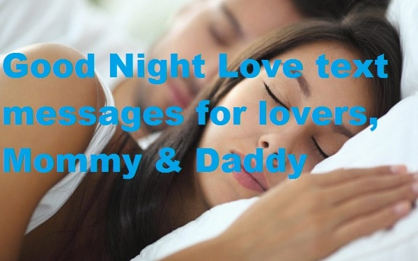 Good Night Love text messages for lovers, Mommy & Daddy