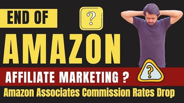 Amazon reduced their affiliate commission, What to do next