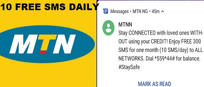 Enjoy Free 300 SMS month (10 per day) from MTN Nigeria