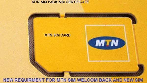 Requirements for MTN Welcome back (SIM SWAP) and new SIM buying 2021
